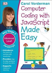Computer Coding with JavaScript Made Easy - Vorderman, Carol