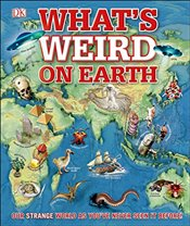 Whats Weird on Earth  -