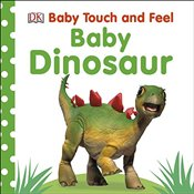 Baby Touch and Feel Baby Dinosaur -