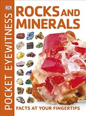 Pocket Eyewitness Rocks and Minerals : Facts at Your Fingertips -