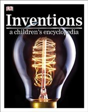 Inventions : A Childrens Encyclopedia -