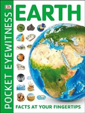 Pocket Eyewitness Earth : Facts at Your Fingertips -