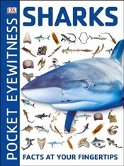 Pocket Eyewitness Sharks : Facts at Your Fingertips -