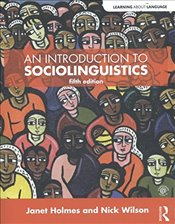 Introduction to Sociolinguistics 5e - Holmes, Janet