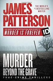 Murder Beyond the Grave   - Patterson, James