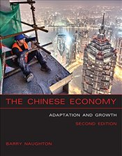 Chinese Economy : Adaptation and Growth - Naughton, Barry J.