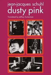 Dusty Pink  - Schuhl, Jean-Jacques