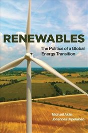 Renewables : The Politics of a Global Energy Transition - Aklin, Michaël