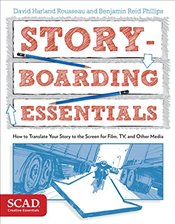 Storyboarding Essentials - Rousseau, David Harland