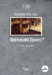 Modernizmin Siyaseti - Williams, Raymond