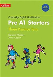 Practice Tests for Pre A1 Starters : Cambridge English Qualifications - Osborn, Anna