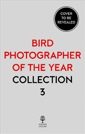 Bird Photographer of the Year : Collection 3 -