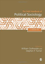 SAGE Handbook of Political Sociology, 2v - Outhwaite, William