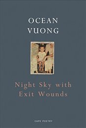 Night Sky with Exit Wounds - Vuong, Ocean