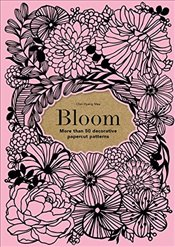 Bloom : 50 Decorative Papercut Patterns - Mee, Choi Hyang