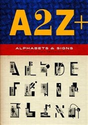 A2Z+ : Alphabets and Signs - Rothenstein, Julian