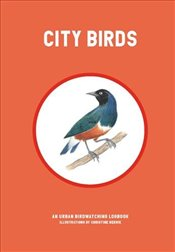 City Birds : An Urban Bird Watching Logbook - Berrie, Christine