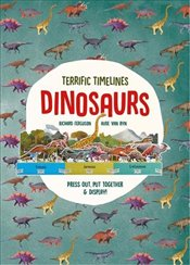 Terrific Timelines : Dinosaurs : Press Out, Put Together and Display! - Ferguson, Richard