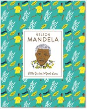 Nelson Mandela : Little Guides to Great Lives - Thomas, Isabel