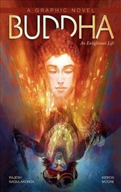 Buddha : An Enlightened Life (Campfire Graphic Novels) - Moore, Keiron