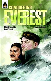 Conquering Everest : The Lives of Edmund Hillary and Tenzing Norgay - Helfand, Lewis