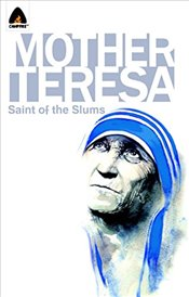 Mother Teresa : Saint of the Slums (Campfire Graphic Novels) - Helfand, Lewis