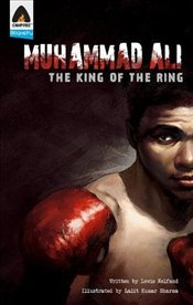 Muhammad Ali : The King of the Ring (Campfire Graphic Novels) - Helfand, Lewis