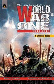 World War One : 1914-1918 (Campfire Graphic Novels) - Cowsill, Alan