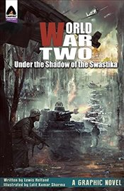 World War Two : Under the Shadow of the Swastika (Campfire Graphic Novels) - Helfand, Lewis