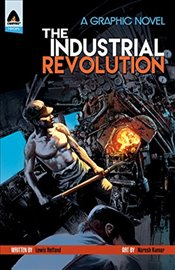 Industrial Revolution (Campfire Graphic Novels) - Helfand, Lewis