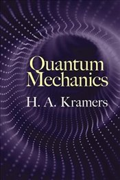 Quantum Mechanics (Dover Books on Physics) - Kramers, H.A.