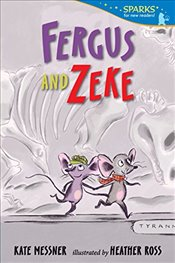 Fergus and Zeke (Candlewick Sparks) - Messner, Kate