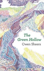 Green Hollow - Sheers, Owen