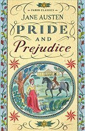 Pride and Prejudice (Faber Childrens Classics) - Austen, Jane