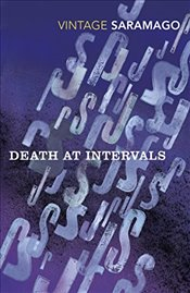 Death at Intervals - Saramago, Jose