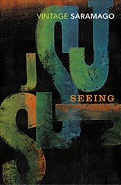 Seeing - Saramago, Jose