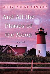 And All The Phases Of The Moon - Singer, Judy Reene