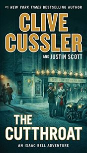 Cutthroat: An Issac Bell Adventure - Cussler, Clive