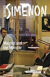 Maigret and the Minister: Inspector Maigret #46 - Simenon, Georges