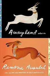 Awayland: Stories - Ausubel, Ramona