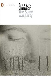 Snow Was Dirty (Penguin Modern Classics) - Simenon, Georges