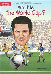 What Is the World Cup? (What Was?) - Bader, Bonnie