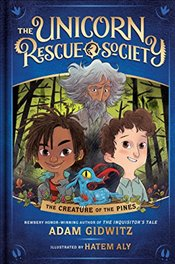 Creature of the Pines (Unicorn Rescue Society) - Gidwitz, Adam