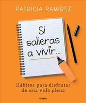 Si Salieras a Vivir... / If You Went Out and Lived#) - Ramirez, Patricia