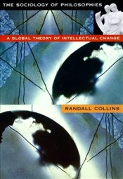 SOCIOLOGY OF PHILOSOPHIES - Collins, Randall