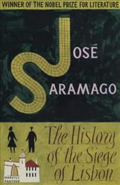 History of the Siege of Lisbon - Saramago, Jose