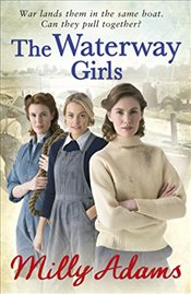 Waterway Girls - Adams, Milly