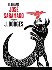 El lagarto /The Alligator - Saramago, Jose