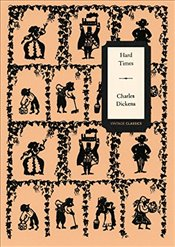 Hard Times (Vintage Classics Dickens Series) - Dickens, Charles