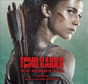 Tomb Raider: The Art and Making of the Film - Gosling, Sharon
